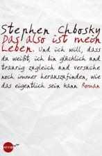 """Stephen Chbosky """"Das also ist mein Leben"""""""
