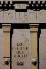 """Ken Follet """"Die Pfeiler der Macht"""""""