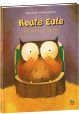 "Paul Friester, Philippe Goosens ""Heule Eule"""