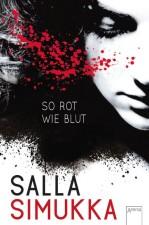 """Salla Simukka """"So rot wie Blut"""""""