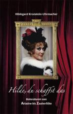 """Hildegard Kronstein-Uhrmacher """"Hilde, du schaffst das"""""""