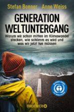Stefan Bonner, Anne Weiss Generation Weltuntergang