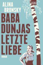 Alina Bronsky, Baba Dunjas letzte Liebe