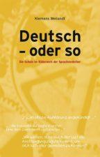 """Klemens Weilandt """"Deutsch - oder so"""""""