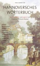 "Hans Joachim Toll ""Hannoversches Wörterbuch"""
