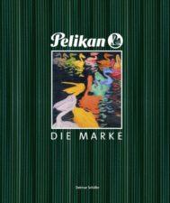 """Detmar Schäfer """"Pelikan Die Marke"""""""