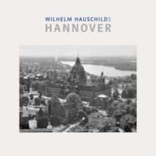 """""""Wilhelm Hauschilds Hannover"""""""