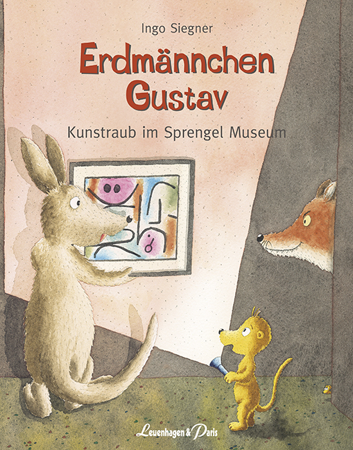 "Ingo Siegner ""Erdmännchen Gustav - Kunstraub im Sprengel Museum"""