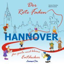 "Carmen Putschky, Marek Konarski ""Der Rote Faden Hannover"""