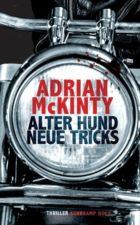 Adrian Mckinty Alter Hund, neue Tricks