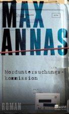 Annas, Morduntersuchungskommission