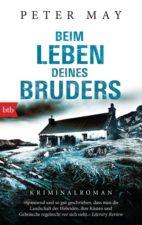 """Peter May """"Beim Leben deines Bruders"""""""