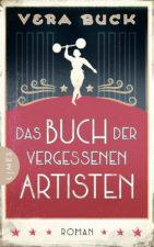Vera Buck, Das Buch der vergessenen Artisten