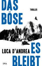 Luca D'Andrea, Das Böse, es bleibt