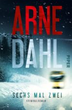 "Arne Dahl ""Sechs mal zwei"""