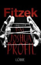 """Sebastian Fitzek """"Das Joshua-Profil"""""""