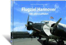 "Horst-Dieter Görg, Dieter Tasch ""Flugziel Hannover"""