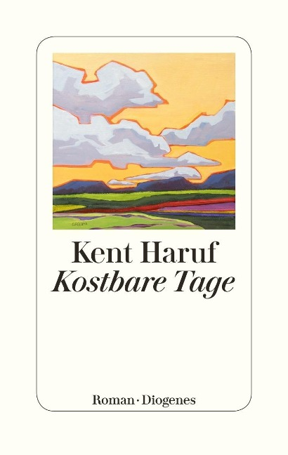 Kent Haruf Kostbare Tage