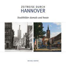 """Michael Narten """"Zeitreise durch Hannover"""""""