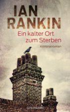 """Ian Rankin """"Ein kalter Ort zum Sterben"""""""