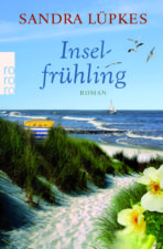 "Sandra Lüpkes ""Inselfrühling"""