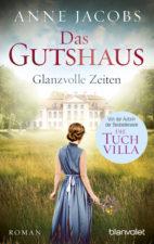 """Anne Jacobs """"Das Gutshaus"""""""
