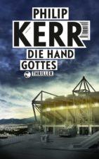 """Philip Kerr """"Die Hand Gottes"""""""