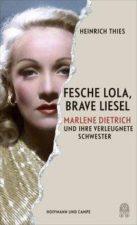 """Heinrich Thies, """"Fesche Lola, brave Liesel"""""""