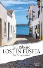 """Gil Ribeiro """"Lost in Fuseta"""""""