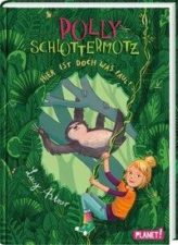 Lucy Astner Polly Schlottermotz 5: Hier ist doch was faul!