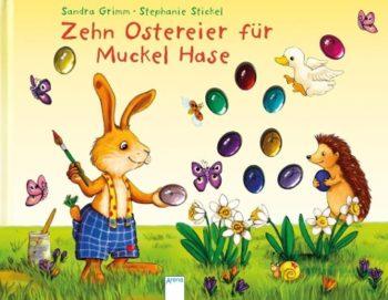 Zehn Ostereier für Muckel Hase Empfohlen ab 3 Jahre. Mit 10 bunten, eingeklebten Plastikostereiern.