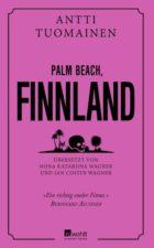 Antti Tuomainen, Palm Beach, Finland