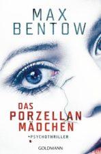 """Max Bentow """"Das Porzellanmädchen"""""""