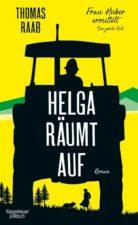 Thomas Raab, Helga räumt auf