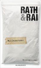 """Hans Rath und Edgar Rai """"Bullenbrüder"""""""