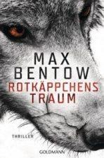 Max Bentow, Rotkäppchens Traum