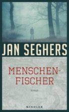 Jan Seghers Menschenfischer