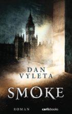 """Dan Vyleta """"Smoke"""""""