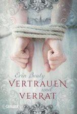 Erin Beaty, Vetrauen und Verrat