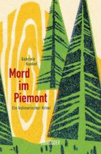 Kunkel, Mord im Piemont