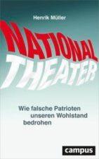 """Henrik Müller """"Nationaltheater"""""""