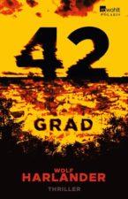 """Wolf Harlander """"42 Grad"""""""