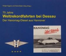 """Holger Eggers, Horst-Dieter Görg """"75 Jahre Weltrekordfahrt bei Dessau"""""""