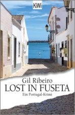 "Gil Ribeir ""Lost in Fuseta"""