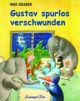 """Ingo Siegner """"Gustav spurlos verschwunden"""""""