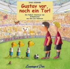 """Ingo Siegner """"Gustav vor, noch ein Tor!"""" (CD)"""